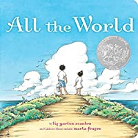 All the World (Classic Board Books) by Liz Garton Scanlon(2015-08-18)