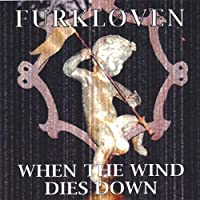 When the Wind Dies Down