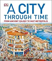 A City Through Time by Steve Noon(2013-03-01)