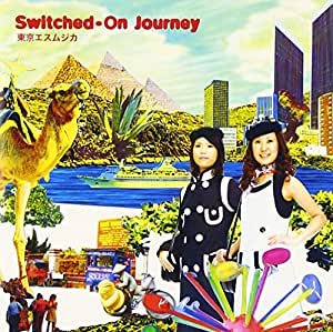 Switched-On Journey(初回限定盤)