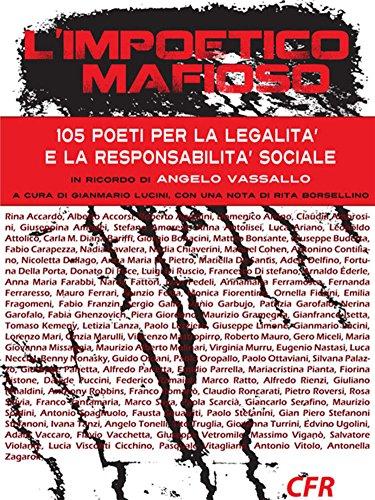 L'impoetico mafioso: 105 poeti per la legalità (Italian Edition)