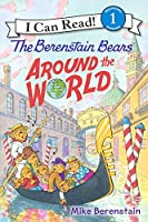 The Berenstain Bears Around the World (Berenstain Bears: I Can Read!, Level 1)