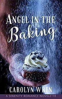 Angel in the Baking by [Wren, Carolyn]