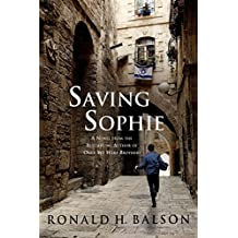 Saving Sophie: A Novel (Liam Taggart and Catherine Lockhart Book 2)
