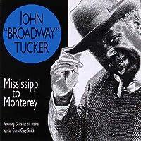 Mississippi to Monterey