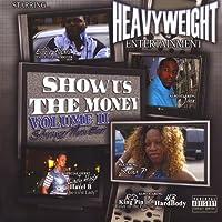 Vol. 2-Show Us the Money