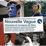 Nouvelle Vague: Musiques Et Chansons De Films