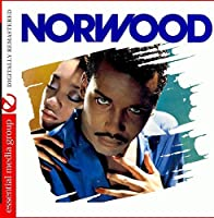 I Can't Let You Go (Digitally Remastered) by Norwood (2013-06-19)