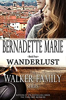 Wanderlust (The Walker Family Series Book 4) by [Marie, Bernadette]