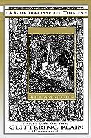 The Story of the Glittering Plain - Illustrated: The Professor's Bookshelf #3 (Tolkien's Bookshelf)