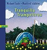 Tranquilla Trampeltreu - die beharrliche Schildkroete