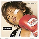 「Everybody Go」 Kis-My-Ft2 SHOP限定 藤ヶ谷太輔 ver