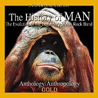 History of Man: Evolution of the Legendary