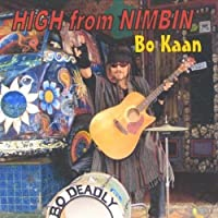 High From Nimbin by Bo Kaan (2013-05-03)