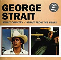Strait Country/Strait from the Heart