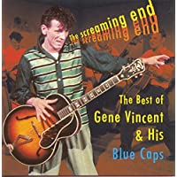 The Screaming End: The Best Of Gene Vincent