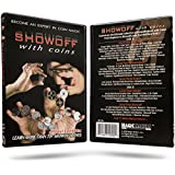 Showoff with Coins DVD with Ben Salinas, Learn Over 70 Magic Tricks & Moves with Coins by Magic Makers [並行輸入品]
