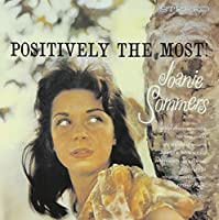 Positively the Most by Joanie Sommers (2013-01-22)