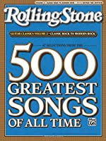 Rolling Stone 67 Selections From The 500 Greatest Songs Of All Time: Classic Rock to Modern Rock, Easy Guitar Tab (Rolling Stones Classic Guitar)