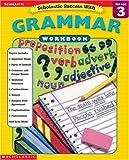 Scholastic Success With Grammar (Scholastic Success with Workbooks: Grammar)