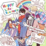 Happy Life Spectacle♪Hi!SuperbのCDジャケット
