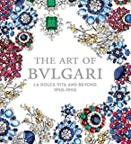 The Art of Bulgari: La Dolce Vita and Beyond, 1950-1990