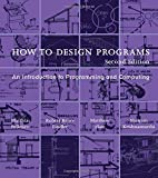 How to Design Programs: An Introduction to Programming and Computing (The MIT Press)