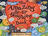 The Amazing Pop-Up Geography  Book (Amazing Pop-Ups) -