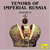 Tenors of Imperial Russia 1