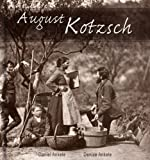 Best Augustsの洋書 - August Kotzsch: 125+ Photographic Reproductions (English Edition) Review