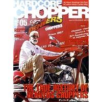 HARDCORE CHOPPER Magazine (ハードコア・チョッパー・マガジン) 2009年 05月号 [雑誌]
