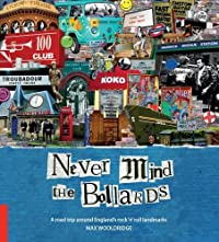 Never Mind the Bollards (Footprint - Lifestyle Guides)