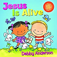 Jesus Is Alive (Cuddle and Sing)