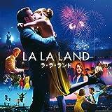 ラ・ラ・ランド (オリジナル・サウンドトラック)