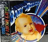 BABY'S BREATHII〜ROCK ALIVE〜