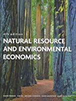 Natural Resource and Environmental Economics (4th Edition)