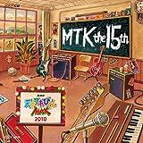 NHK 天才てれびくんMAX MTK the 15th