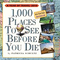 1,000 Places to See Before You Die 2014 Calendar