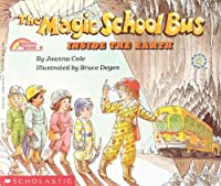 The Magic School Bus Inside The Earth (Turtleback School & Library Binding Edition) (Magic School Bus (Pb)) by Joanna Cole(1989-05-01)