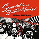 Scandal in a Brixton Market