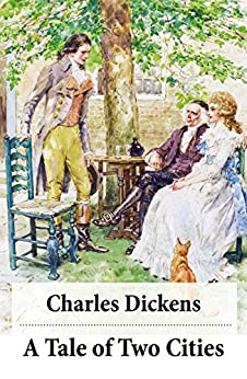 A Tale of Two Cities (Unabridged with the original illustrations by Phiz) by [Dickens,Charles]