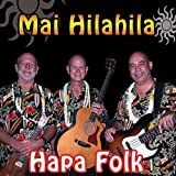 Mai Hilahila / Hapa Folk Records