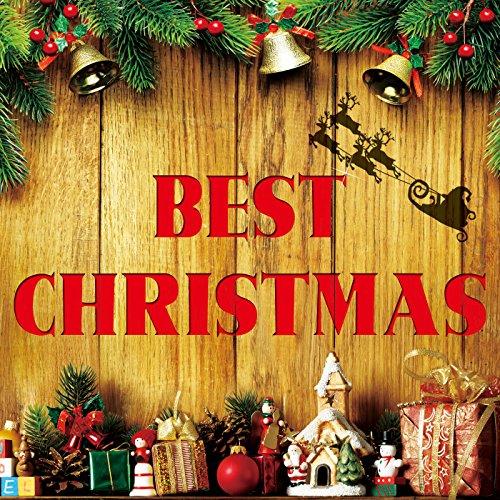 ベスト・クリスマス - 家族でも、一人でも楽しめる 洋楽クリスマス・ソング24曲!