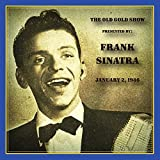 Old Gold Show Presented By Frank Sinatra: January