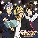 DJCD「RADIO MIRACLE6」SIDE:X.I.P. 豪華盤