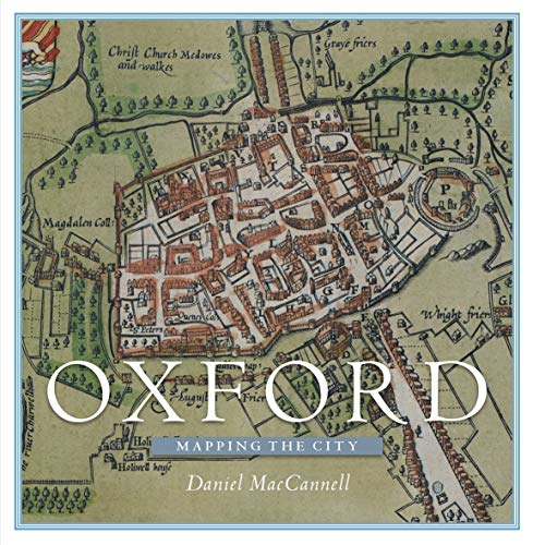 Download Oxford: Mapping the City 1780274009