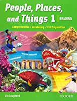 People, Places, And Things 1: Reading, Vocabulary, Test Preparation