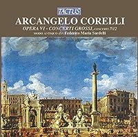 Corelli: Concerti Grossi Op. 6 No. 7-12