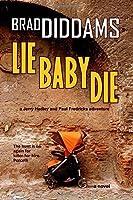 Lie Baby Die