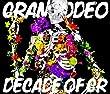 DECADE OF GR (DVD付) (デジタルミュージックキャンペーン対象商品: 400円クーポン)